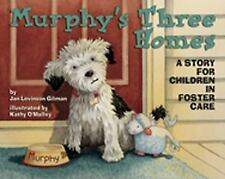Murphy�s Three Homes: A Story for Children in Foster Care-ExLibrary