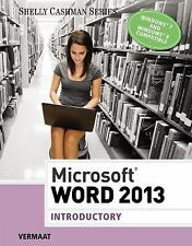 Microsoft Word 2013: Introductory Shelly Cashman Series
