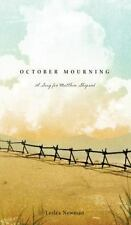 October Mourning: A Song for Matthew Shepard, Newman, Leslea, 0763658073, Book,