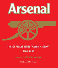 The Official Illustrated History of Arsenal 1886-2008: Includes the Full Story