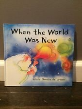 Alicia Garcia De Lynam - When The World Was New (2012) - Used - Trade Cloth