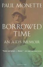 Borrowed Time: An AIDS Memoir Monette, Paul Hardcover