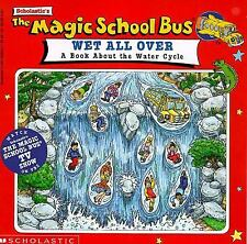 The Magic School Bus Wet All Over: A Book About The Water Cycle-ExLibrary