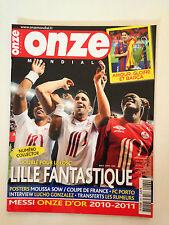 ONZE MONDIAL N°269 JUIN 2011 / DOUBLE POUR LE LOSC / BARCELONE CHAMPION