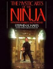 The Mystic Arts of the Ninja Hayes, Stephen Paperback