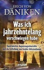 WAS ICH JAHRZEHNTELANG VERSCHWIEGEN HABE - Erich von Däniken BUCH - NEU