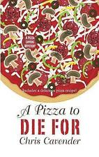 A Pizza to Die For (Thorndike Press Large Print Mystery Series)-ExLibrary