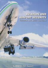 Aviation and Airport Security by Kathleen M. Sweet (2003, Hardcover)