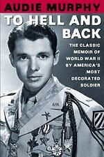 To Hell and Back by Audie Murphy (2002, Paperback, Revised)