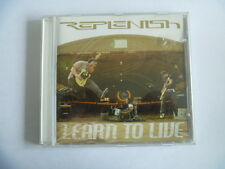 Replenish Learn To live CD