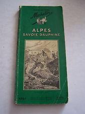 GUIDE TOURISTIQUE , ALPES SAVOIE - DAUPHINE 1956 GUIDE DU PNEU MICHELIN