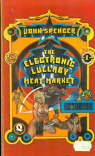 THE ELECTRONIC LULLABY MEAT MARKET by John Spencer (1975) Quartet UK sci-fi  pb