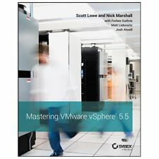 Mastering VMware vSphere 5.5 by Scott Lowe and Nick Marshall (2013, Paperback)