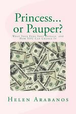 Princess or Pauper? : What Your Feng Shui Reveals about You and How to Change...