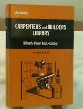 Audel Carpenters and Builders Library No. 4 Millwork Power Tools Painting 1976