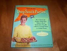 DEEP SOUTH PARTIES Party Food Recipes Southern Recipe Cookbook Foods Signed Book