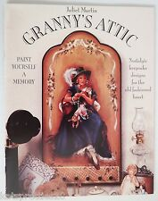 Granny's Attic Juliet Martin Tole Paint Book Victorian Women Girls Angel Hats