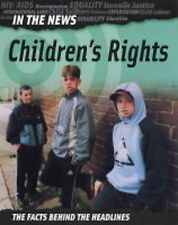 Children's Rights (In the News) Adam Hibbert Very Good Book