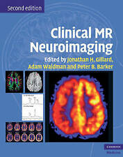 Clinical MR Neuroimaging: Physiological and Functional Techniques, , Very Good c