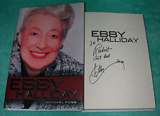 Signed EBBY HALLIDAY: The First Lady of Real Estate by Michael Poss~HB/DJ Book