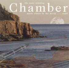 The Most Relaxing Chamber Music Album in the World ... Ever! (2 CDS) MISC. ARTIS