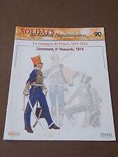 Fascicule N°90 Del Prado Soldat Guerre Napoléon Lieutenant 6e Hussards 1814