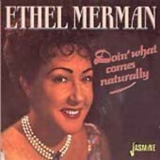 ETHEL MERMAN - DOIN' WHAT COMES NATURALLY  CD NEU