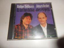 Cd  Es ist furchtbar, aber es geht von Rüdiger Hoffmann und Jürgen Becker (1995)