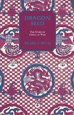 Dragon Seed (Oriental Novels of Pearl S. Buck), Buck, Pearl S., New Books