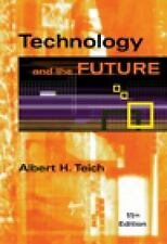 Technology And The Future by Albert H Teich