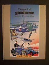 La Journée du Gendarme / Gendarmerie Nationale / éd.Etudes Vivantes - 1980