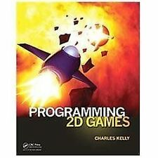 Programming 2D Games, Kelly, Charles, Good Book