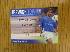 14/10/2003 Ticket: Ipswich Town v Burnley [Executive Ticket]. This item has been