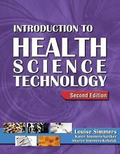 Introduction to Health Science Technology Louise M Simmers Books-Good Condition