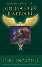 The Healing Miracles of Archangel Raphael by Doreen Virtue (2011, Paperback)