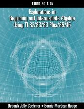Explorations in Beginning and Intermediate Algebra Using the TI-828383-ExLibrary