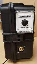 TECFEED 250i INLINE ARC VOLTAGE WIRE FEED UNIT - Will run off most dc welders