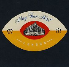 May Fair Hotel LONDON England UK * Old Luggage Label Kofferaufkleber