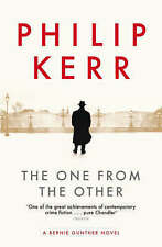 PHILIP KERR ____ THE ONE FROM THE OTHER ____ BRAND NEW ___ FREEPOST UK