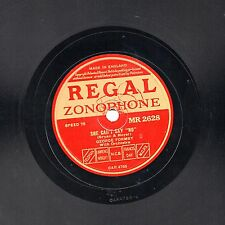 "RARE GEORGE (&  BERYL) FORMBY 78 "" SHE CAN'T SAY NO "" REGAL ZONOPHONE MR 2628 EX"