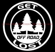 """Get Lost"" 4 inch Circle Funny Decal for Jeep enthusiasts,truck,off road,4X4."