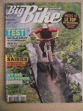 BIG BIKE magazine n° 54 Test NICOLAÏ ION ST/YETI DJ. Le top 10 des accessoires