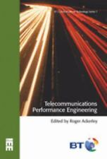 Telecommunications Performance Engineering (BT Communications Technology)