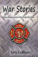War Stories: Some Memories from the Firehouse Years, nonfiction paperback humor
