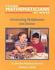 Young Mathematicians at Work: Constructing Multiplication and Division