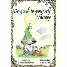 Be Good to Yourself Therapy (Elf Self Help)