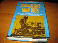 Moguls and Iron Men First Transcontinental Railroad by James McCague 1964 1st ED