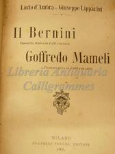 TEATRO: Lucio D'Ambra e Lipparini, IL BERNINI / GOFFREDO MAMELI 1905 Treves