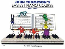 """JOHN THOMPSON'S EASIEST PIANO COURSE"" PART TWO MUSIC BOOK BRAND NEW ON SALE!!"