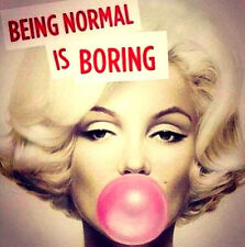 "2.5"" Marilyn Monroe Funny Normal is. .STICKER Vintage 1960's style For your bong"